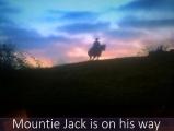 <h5>by Nicole Chalpara</h5><p>Mountie Jack on his way</p>